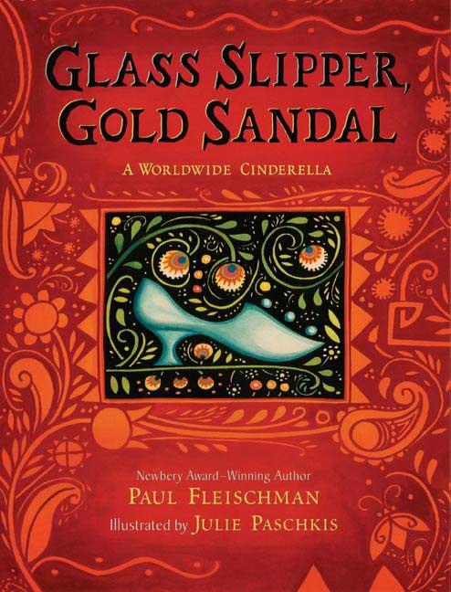 Glass Slipper, Gold Sandal By Fleischman, Paul/ Paschkis, Julie (ILT)
