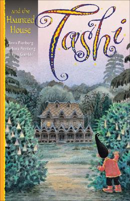 Tashi and the Haunted House By Fienberg, Anna/ Fienberg, Barbara/ Gamble, Kim (ILT)