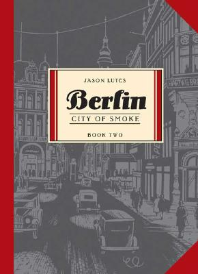 Berlin 2 By Lutes, Jason